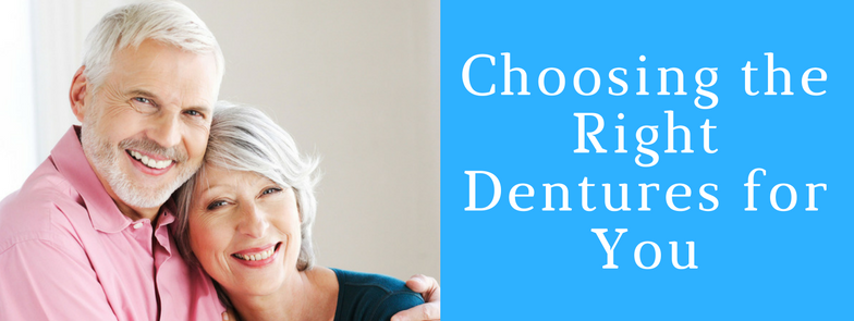 choosing the right dentures for you