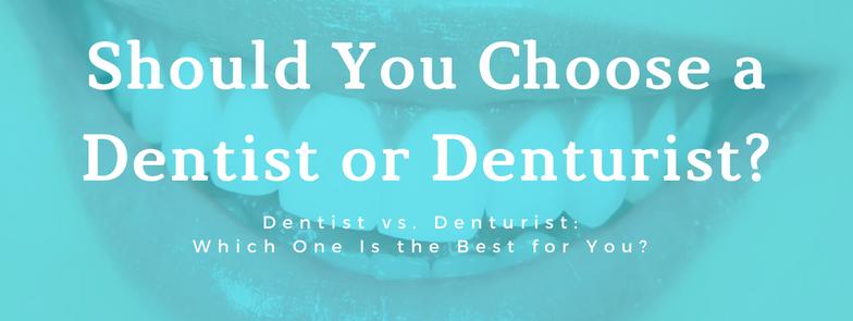 should you choose a dentist or a denturist image
