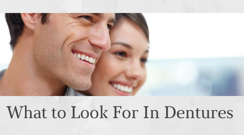 what to look for in dentures
